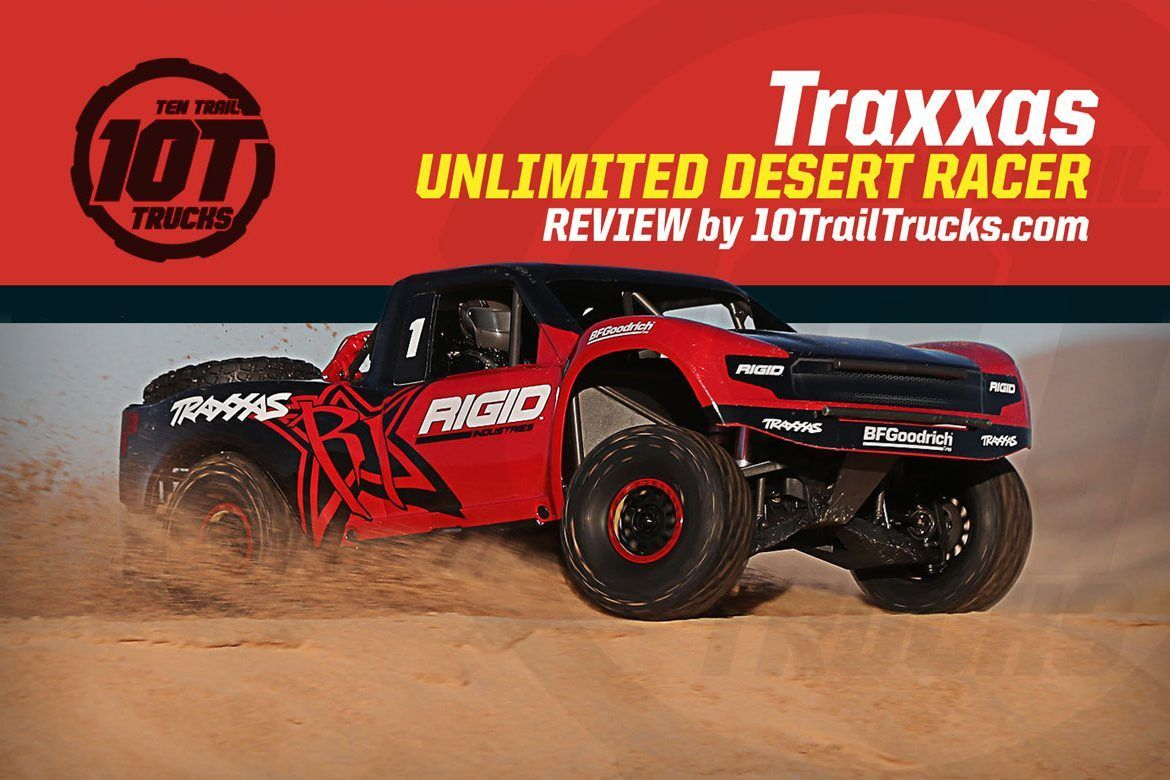 Traxxas Unlimited Desert Racer (UDR) Review